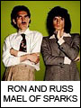Ron and Russ Mael of Sparks